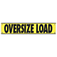 Vinyl High Intensity Reflective Oversize Load Banner (CO Required) 12 Inch x 60 Inch