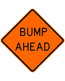 Bump Ahead Safety Roadside Roll-Up Sign with Frames