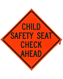 Child Safety Seat Check Ahead Safety Roadside Roll-Up with Frames