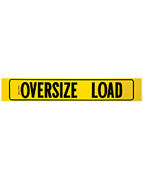 Aluminum Oversize Load Sign with Border (AZ Required) 12 Inch x 72 Inch