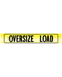 Reflective Aluminum Oversize Load Sign with Border (AZ Required) 12 Inch x 72 Inch