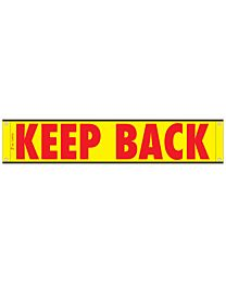 High Intensity Reflective Keep Back Banner 12 Inch x 60 Inch