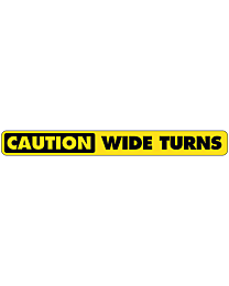 Caution Wide Turns Horizontal Decal