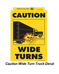 Caution Wide Turn Truck Decal