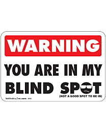 Warning You Are In My Blind Spot Decal