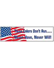 These Colors Don't Run Patriotic Decal